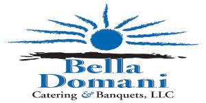 Bella Domani Catering & Banquets, LLC